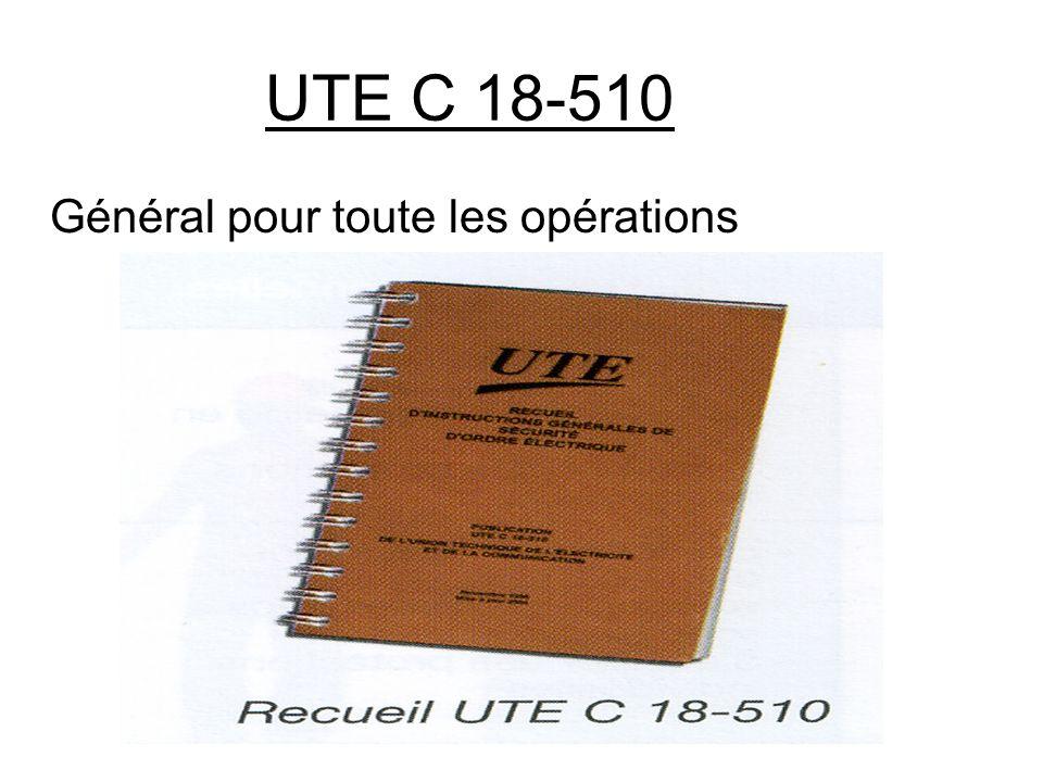 UTE C 18-510 Général pour toute les opérations