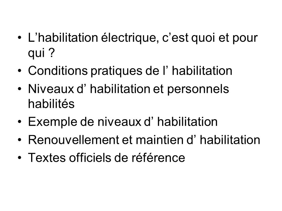 L'habilitation électrique, c'est quoi et pour qui