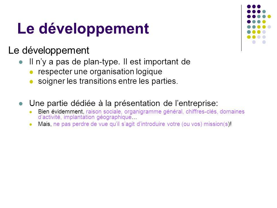Le développement Le développement
