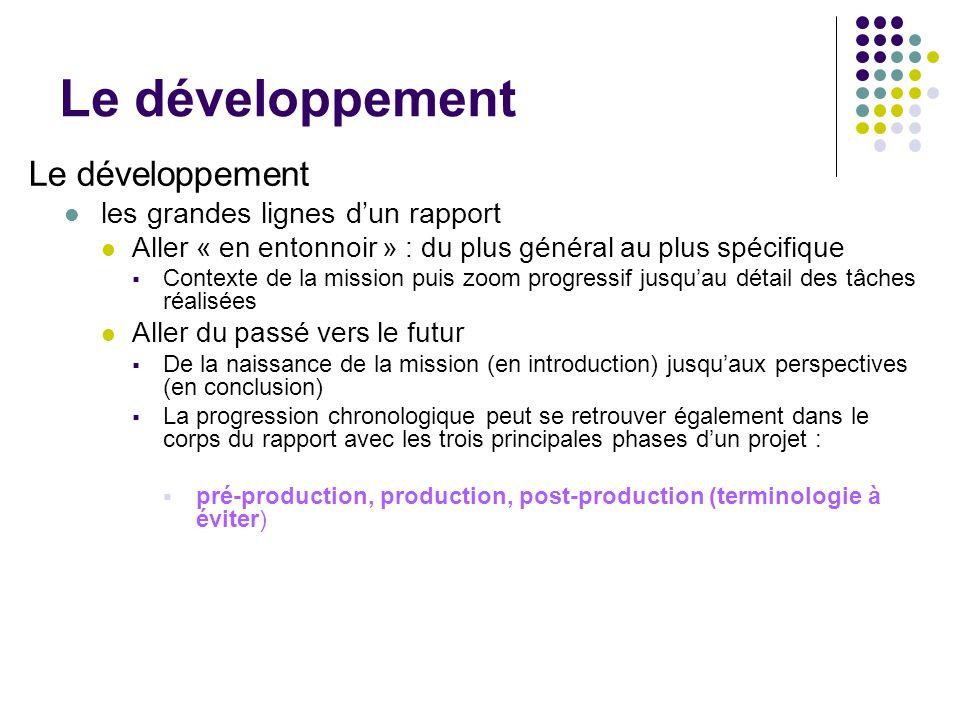 Le développement Le développement les grandes lignes d'un rapport