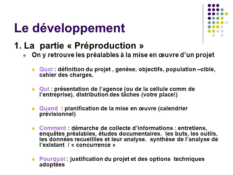 Le développement 1. La partie « Préproduction »