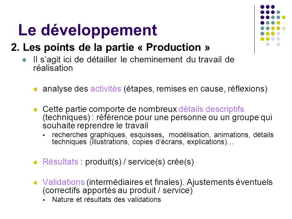 Le développement 2. Les points de la partie « Production »