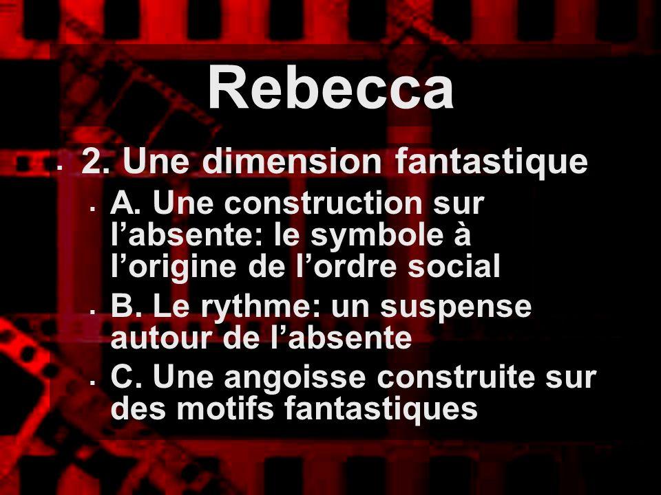 Rebecca 2. Une dimension fantastique
