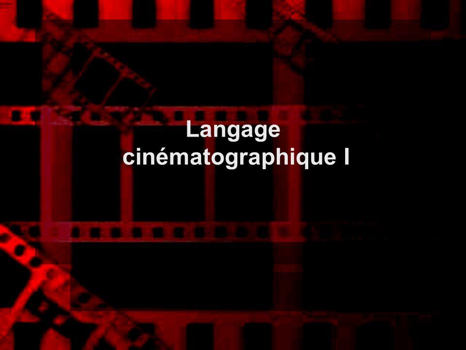 Langage cinématographique I
