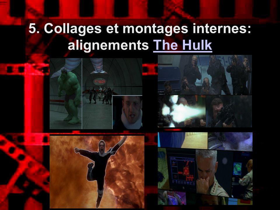 5. Collages et montages internes: alignements The Hulk