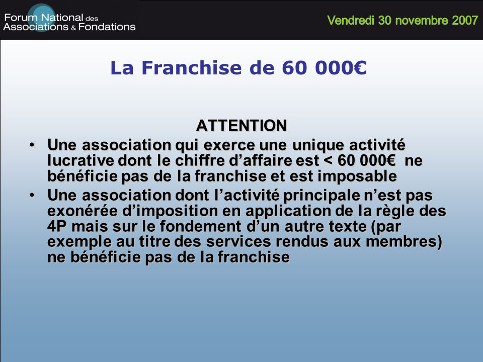 La Franchise de 60 000€ ATTENTION