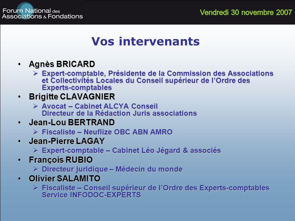Vos intervenants Agnès BRICARD Brigitte CLAVAGNIER Jean-Lou BERTRAND