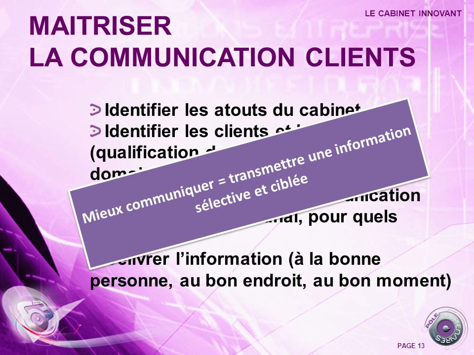 Mieux communiquer = transmettre une information sélective et ciblée