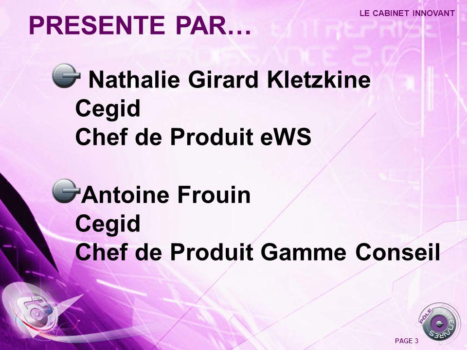 PRESENTE PAR… Nathalie Girard Kletzkine Cegid Chef de Produit eWS