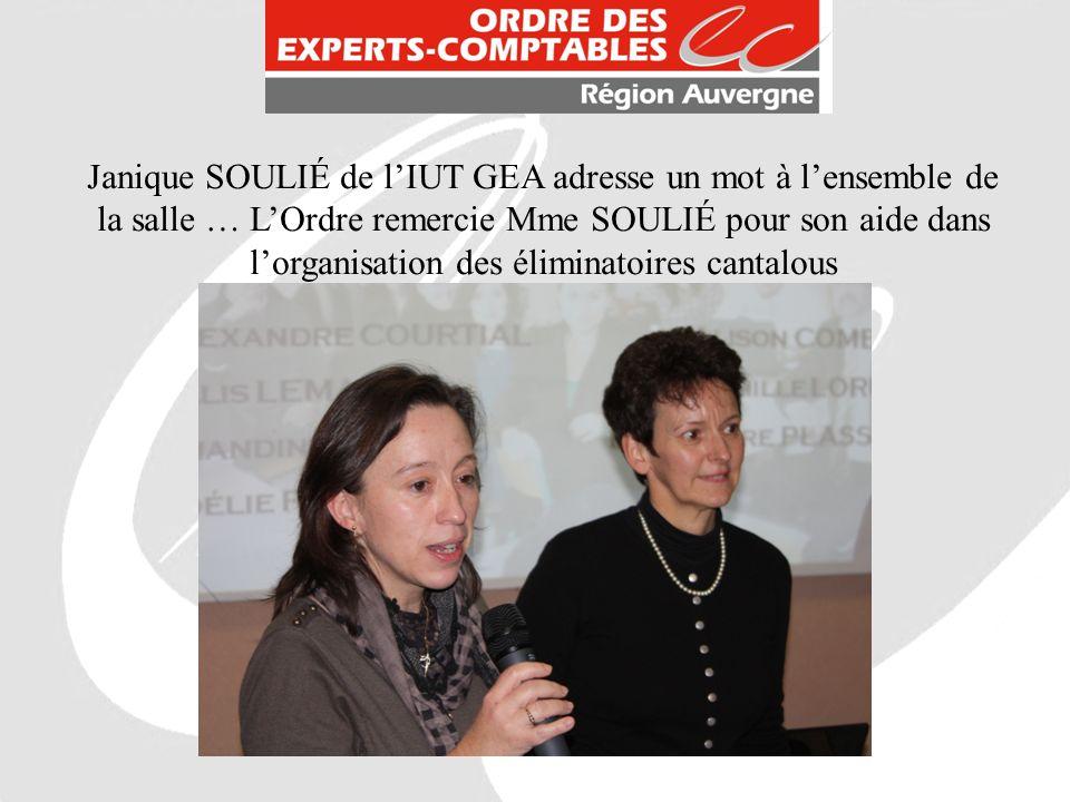 Janique SOULIÉ de l'IUT GEA adresse un mot à l'ensemble de la salle … L'Ordre remercie Mme SOULIÉ pour son aide dans l'organisation des éliminatoires cantalous