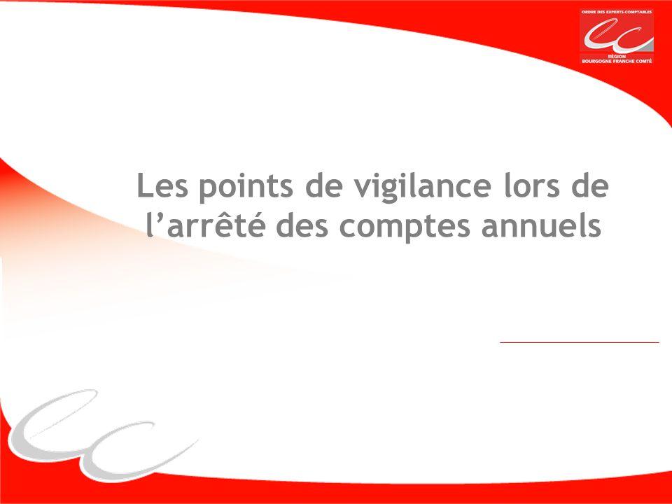 Les points de vigilance lors de l'arrêté des comptes annuels