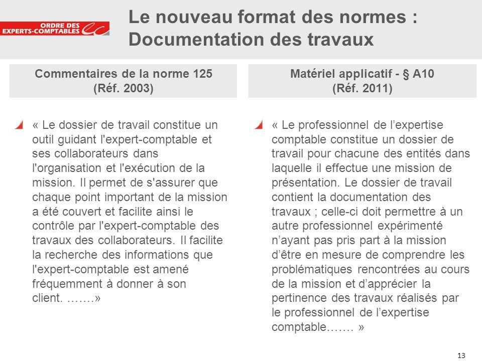 Le nouveau format des normes : Documentation des travaux