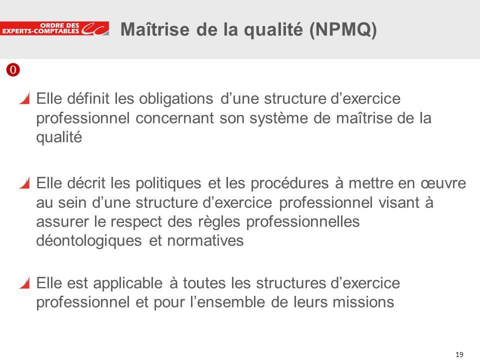 Maîtrise de la qualité (NPMQ)