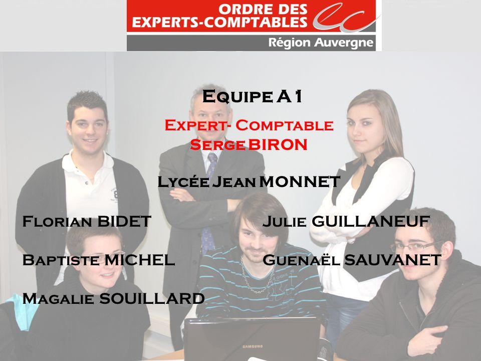 Equipe A1 Expert- Comptable Serge BIRON Lycée Jean MONNET