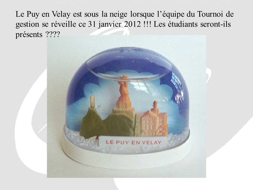 Le Puy en Velay est sous la neige lorsque l'équipe du Tournoi de gestion se réveille ce 31 janvier 2012 !!.