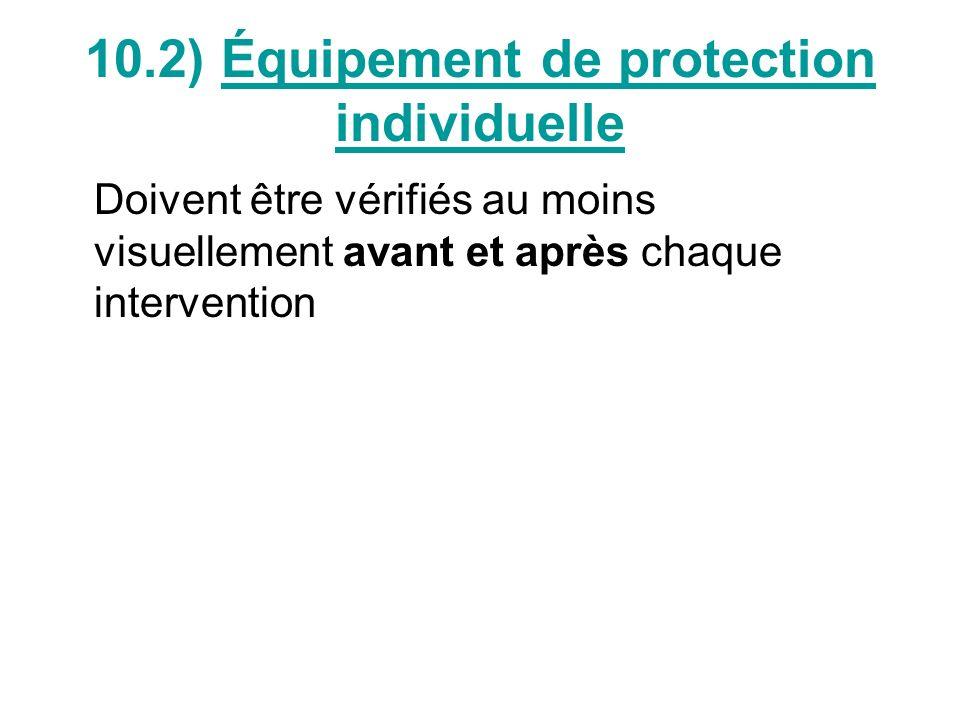 10.2) Équipement de protection individuelle
