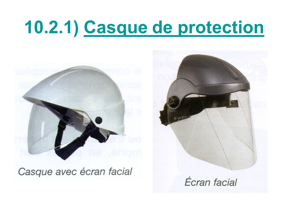 10.2.1) Casque de protection