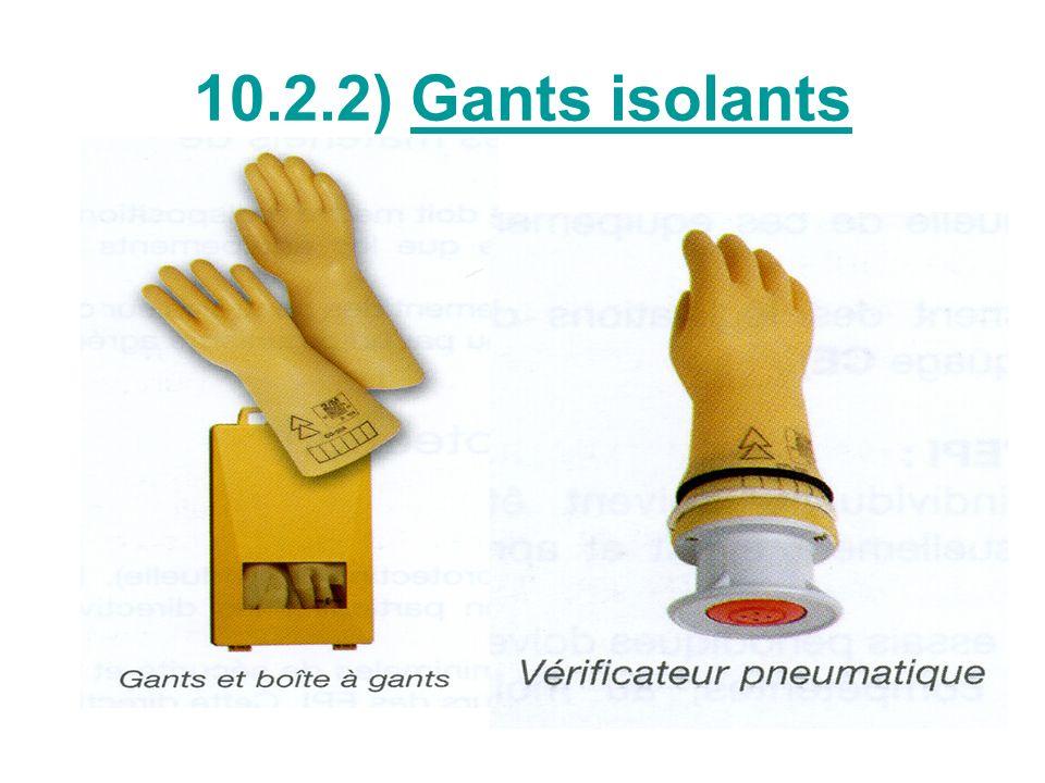 10.2.2) Gants isolants