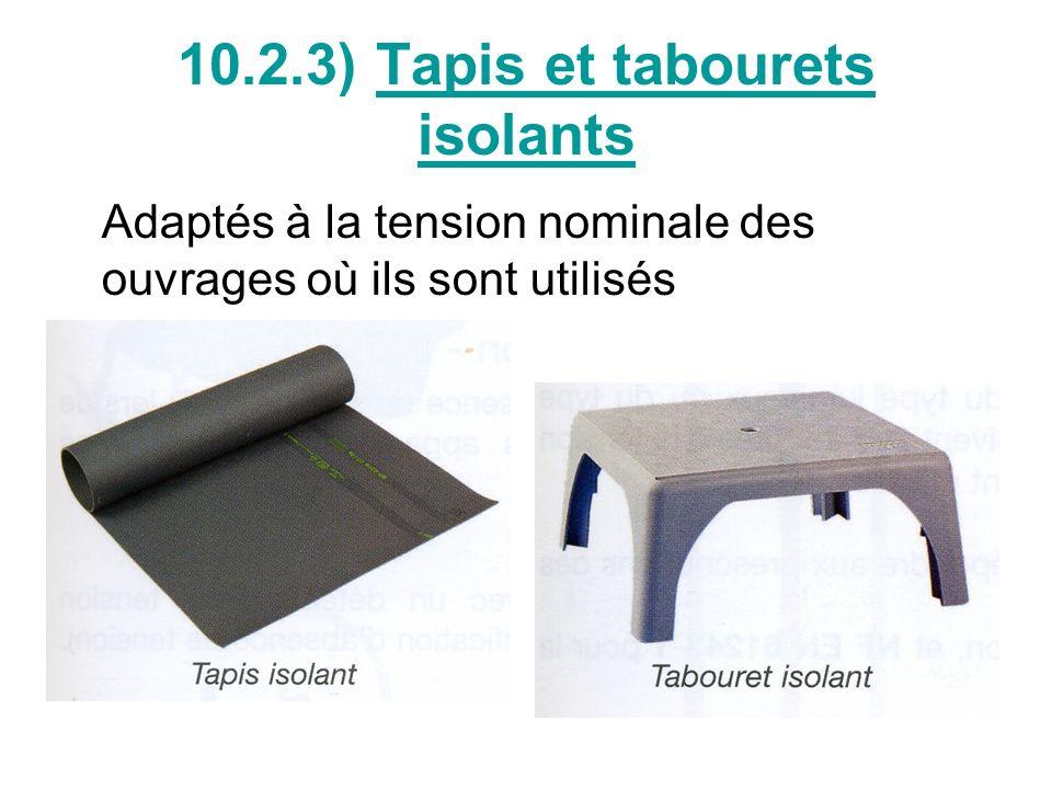 10.2.3) Tapis et tabourets isolants