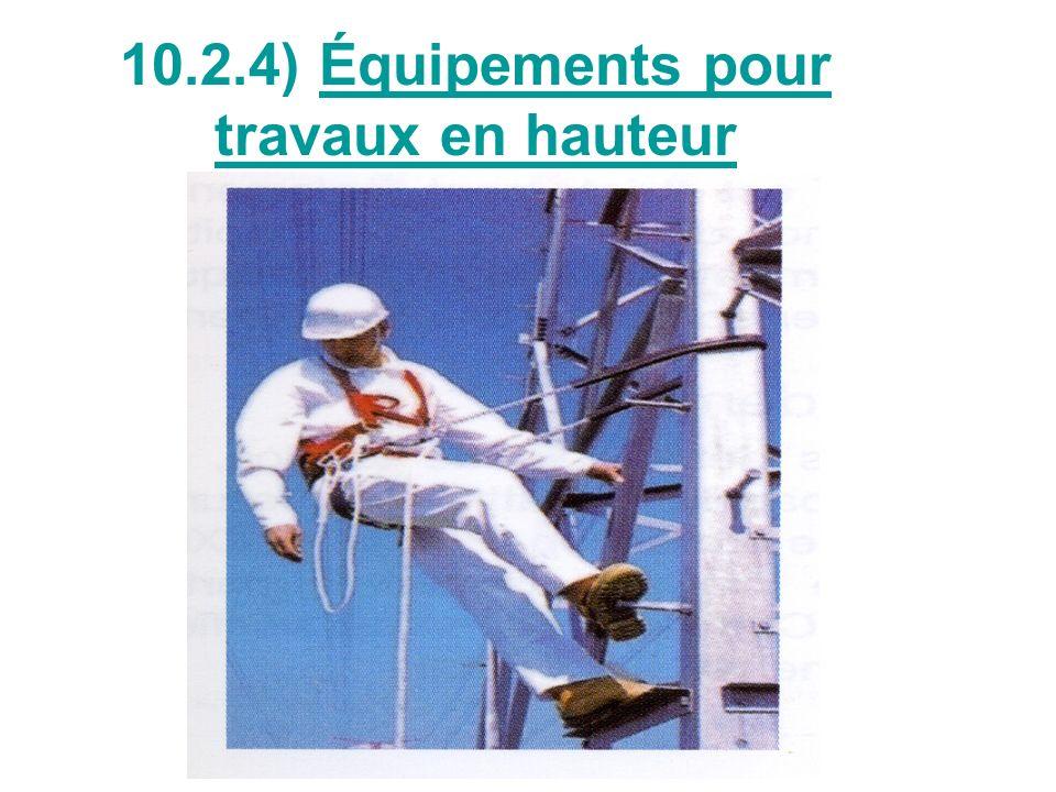 10.2.4) Équipements pour travaux en hauteur
