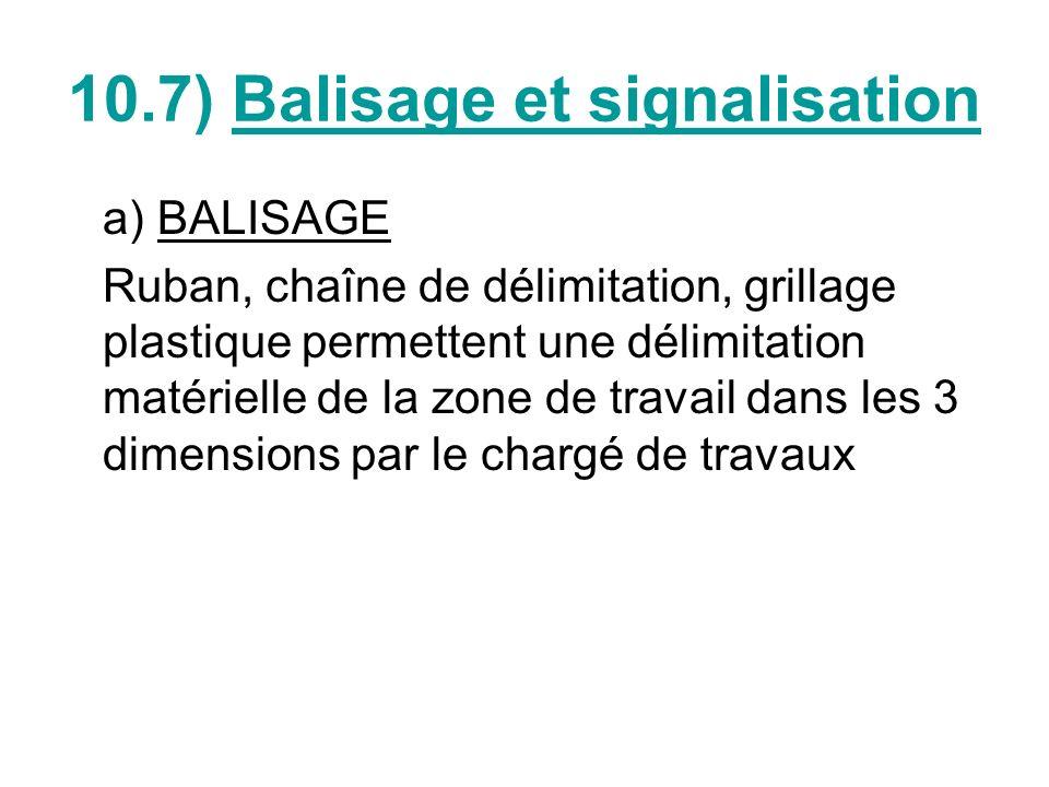 10.7) Balisage et signalisation