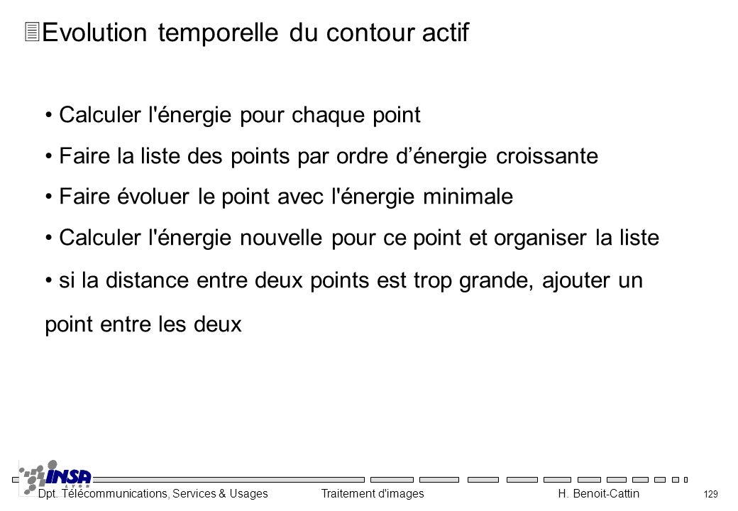Evolution temporelle du contour actif