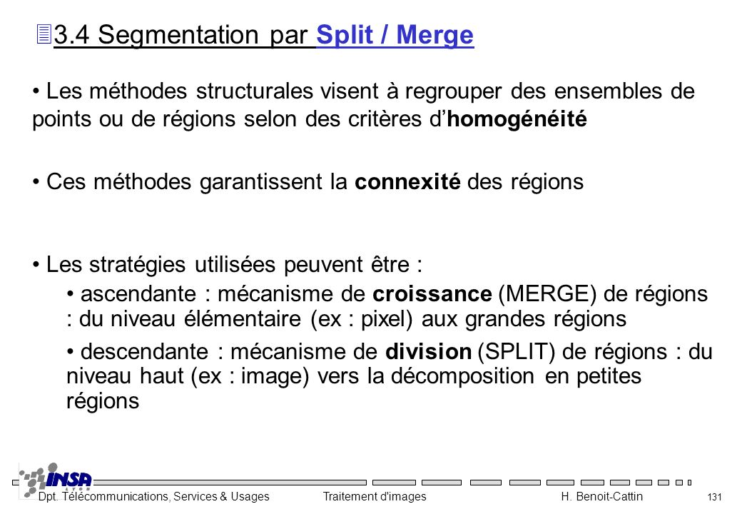 3.4 Segmentation par Split / Merge
