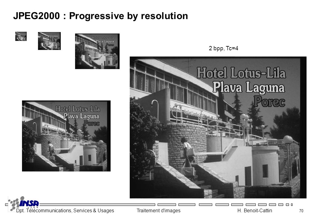 JPEG2000 : Progressive by resolution