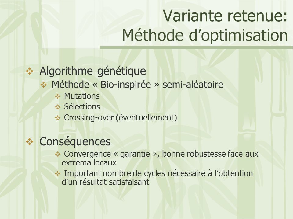 Variante retenue: Méthode d'optimisation