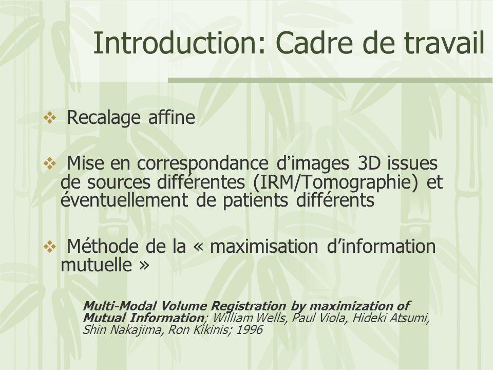 Introduction: Cadre de travail