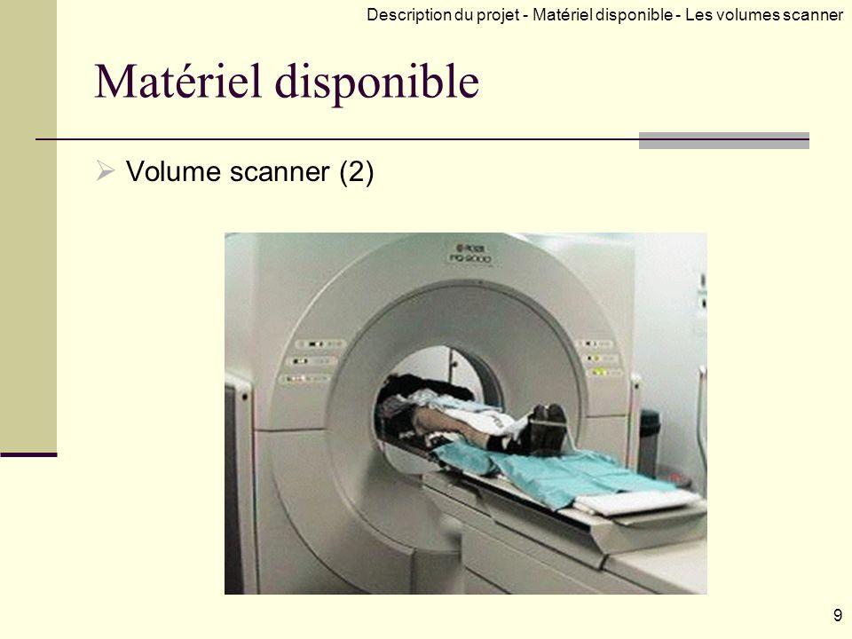 Matériel disponible Volume scanner (2)