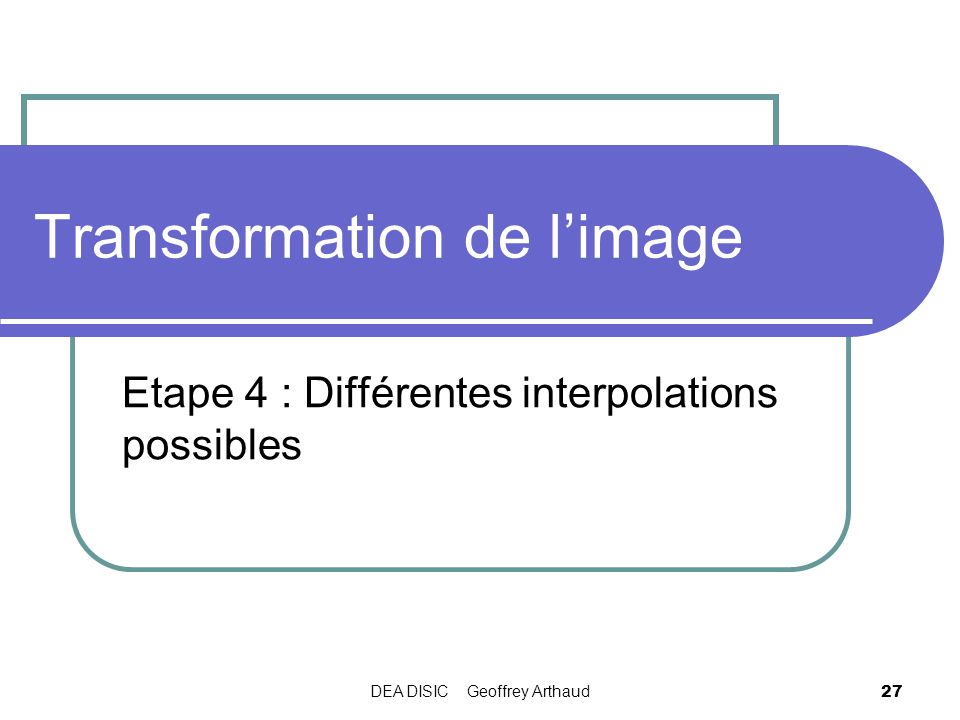 Transformation de l'image