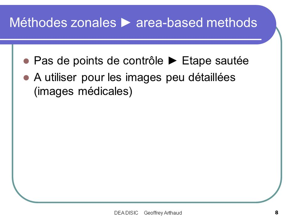 Méthodes zonales ► area-based methods