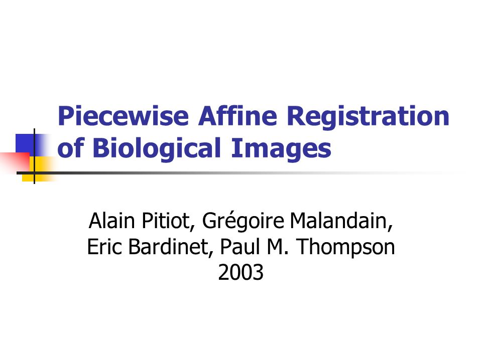 Piecewise Affine Registration of Biological Images