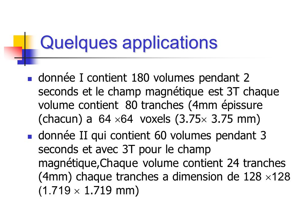 Quelques applications