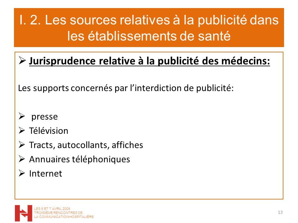 I. 2. Les sources relatives à la publicité dans les établissements de santé
