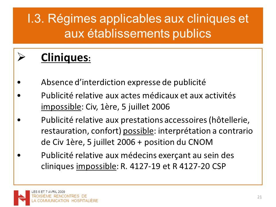 I.3. Régimes applicables aux cliniques et aux établissements publics