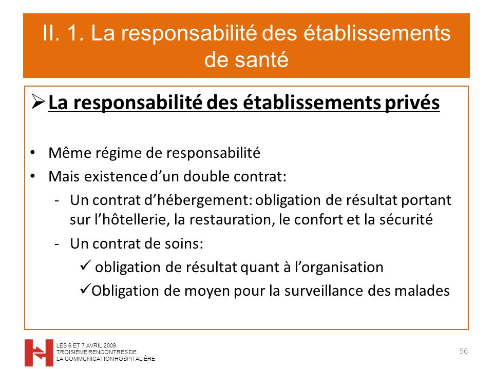 II. 1. La responsabilité des établissements de santé
