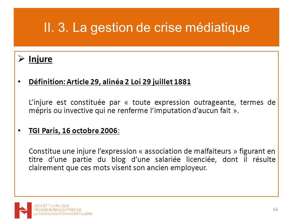 II. 3. La gestion de crise médiatique