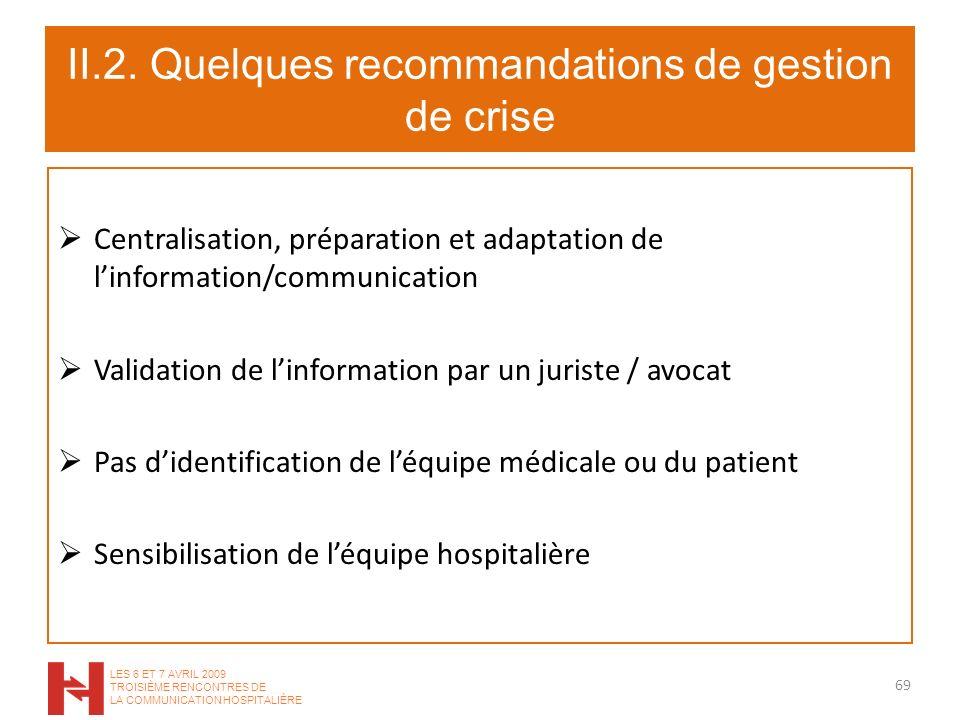 II.2. Quelques recommandations de gestion de crise