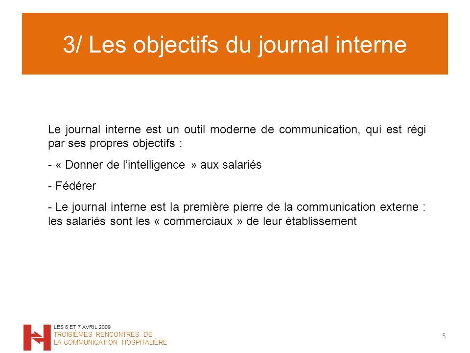 3/ Les objectifs du journal interne