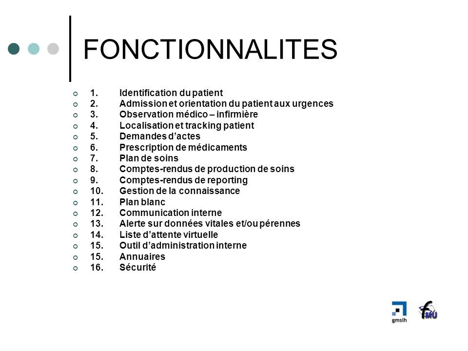 FONCTIONNALITES 1. Identification du patient