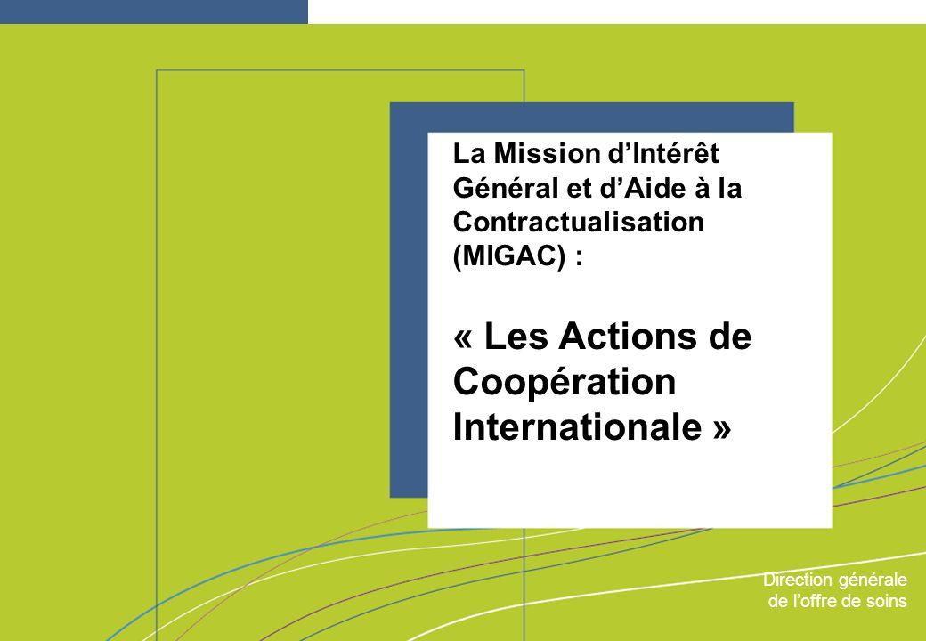 « Les Actions de Coopération Internationale »