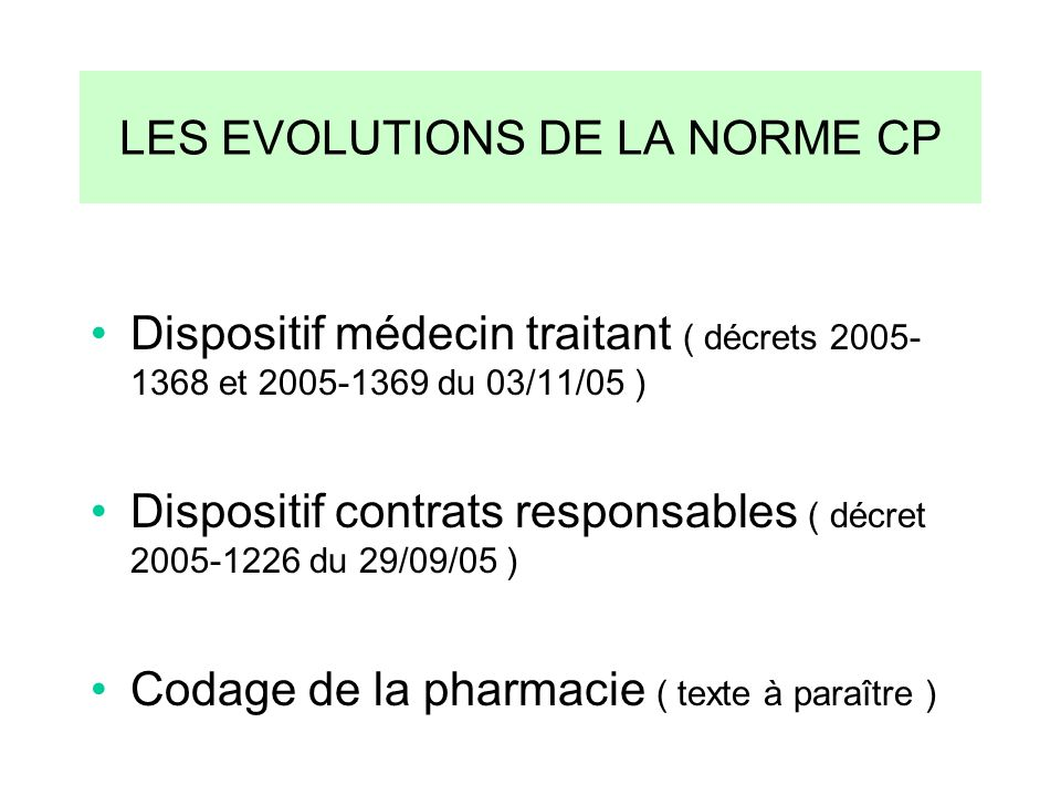 LES EVOLUTIONS DE LA NORME CP