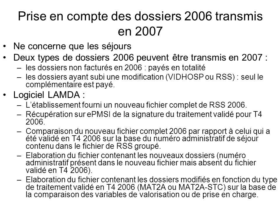 Prise en compte des dossiers 2006 transmis en 2007