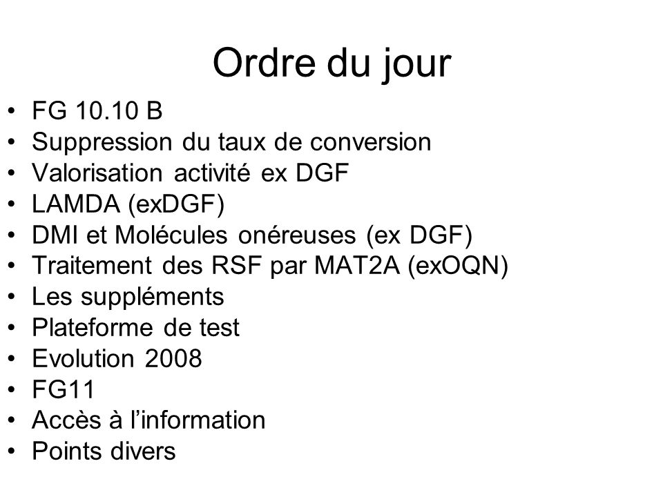 Ordre du jour FG 10.10 B Suppression du taux de conversion