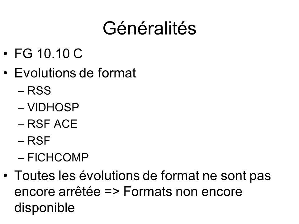Généralités FG 10.10 C Evolutions de format