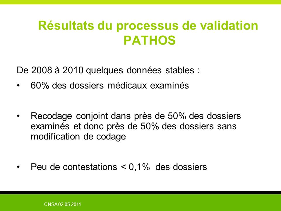 Résultats du processus de validation PATHOS