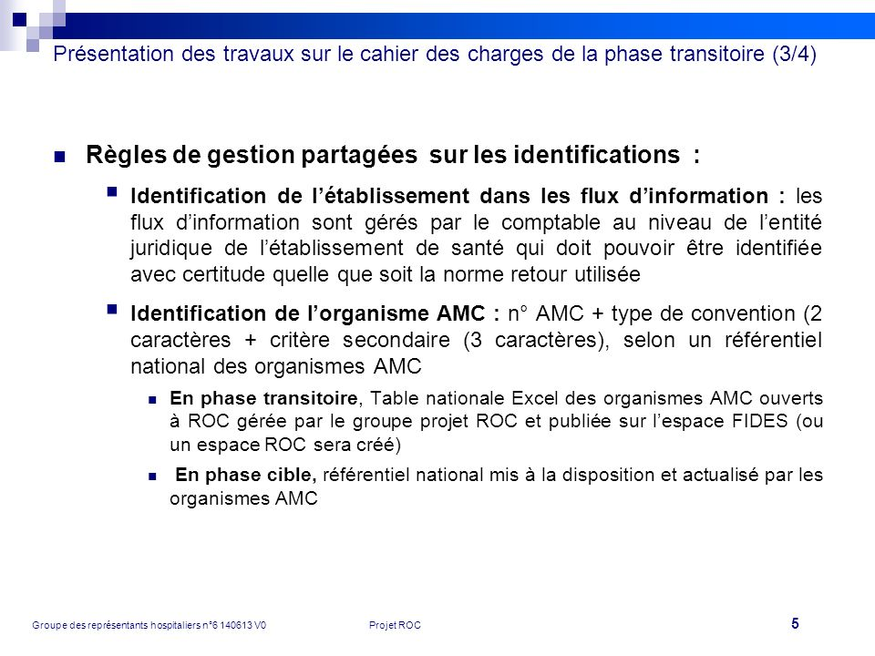 Règles de gestion partagées sur les identifications :