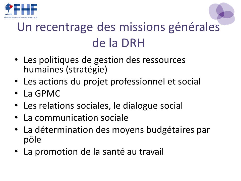 Un recentrage des missions générales de la DRH